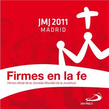 20110716132817-firmes-en-la-fe-himno-jornada-mundial-3.jpg