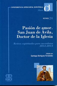 20121211221111-san-juan-de-avila-pasion-de-amor.jpg