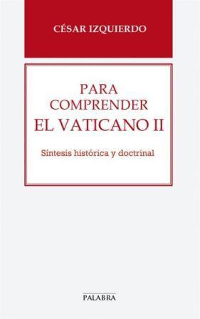 20130423233604-para-comprender-el-vaticano-ii-9788498408096.jpg