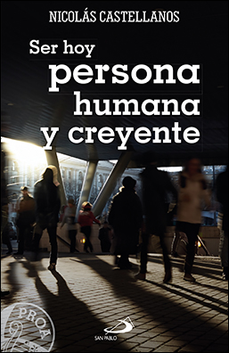 20170103223012-ser-hoy-persona-humana-y-creyente.jpg
