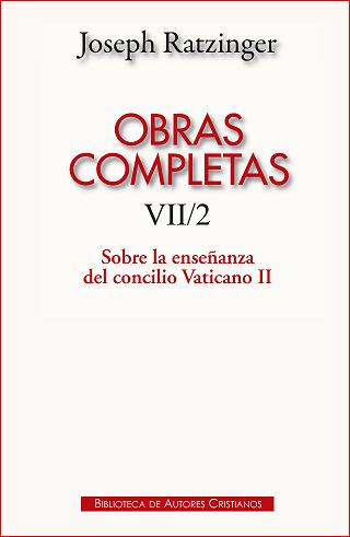 20170104232049-obras-completas-de-joseph-ratzinger-vii-2-sobre-la-ensenanza-del-concilio-vaticano-ii-.jpg