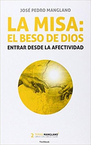 20171220215310-la-misa-el-beso-de-dios.jpg