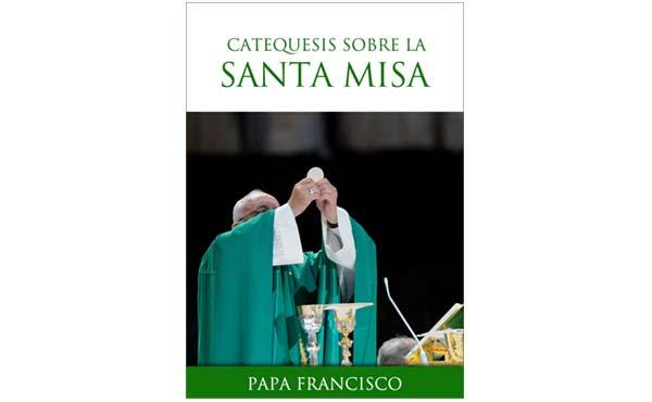 20180516231547-catequesis-del-papa-francisco-sobre-la-santa-misa-20180511220036710794-1-.jpg